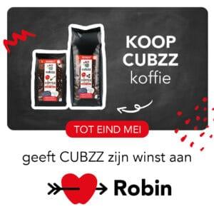 Koop CUBZZ koffie & steun Stichting Robin
